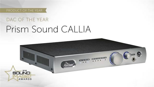 Prism Sound CALLIA wins DAC of the Year in the Australian 2019 Sound+Image Awards